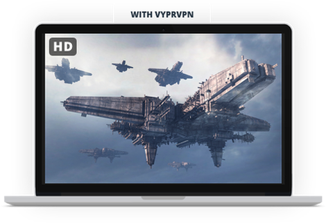 Improve video streaming with VyprVPN.